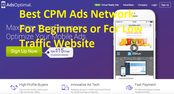 Best CPM Ads Network For Beginners or Low Traffic Website – 2017 Editions